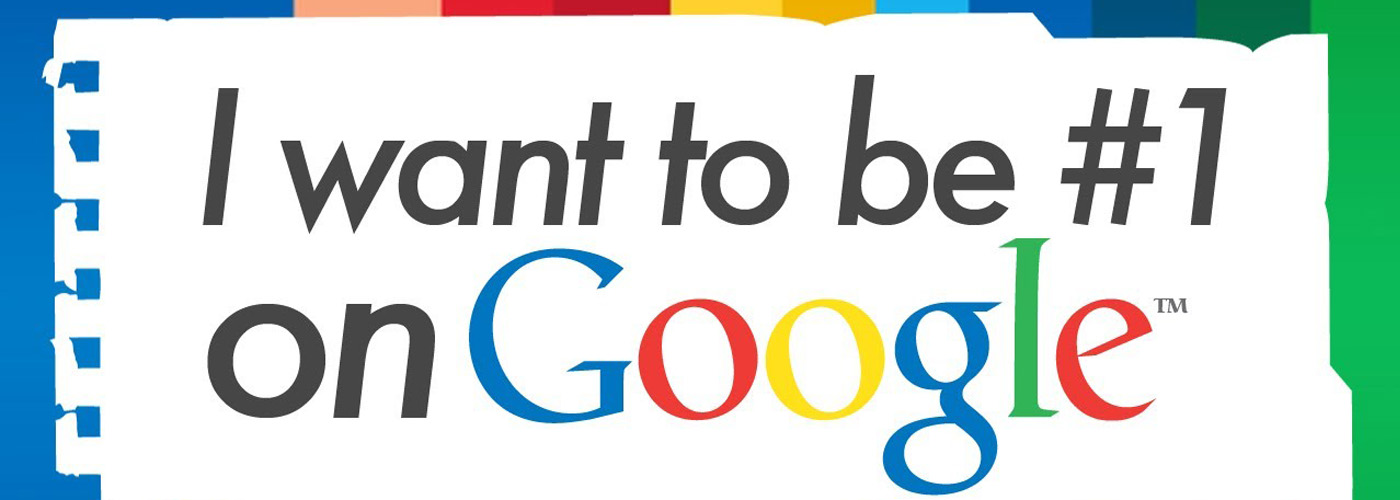 want to be number 1 on google